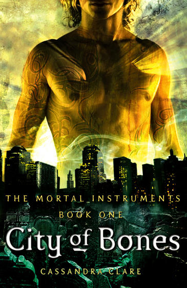 City of Bones (#1 The Mortal Instruments Series) by Cassandra Clare