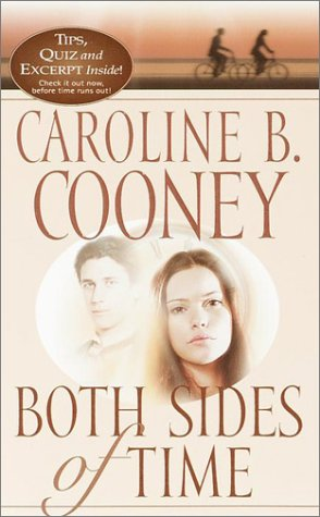Both Sides of Time by Caroline B. Cooney (#1 in the Time Travel Quartet)