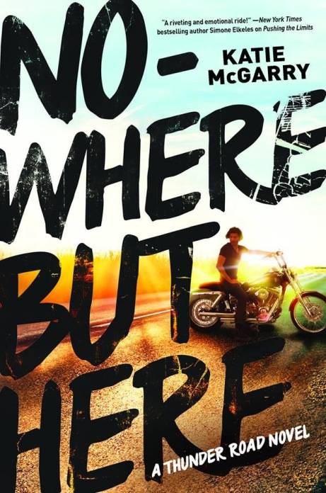 Katie-McGarry-Nowhere-But-Here
